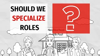 Roles Specialization